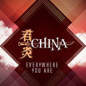 CHINA - Everywhere You Are