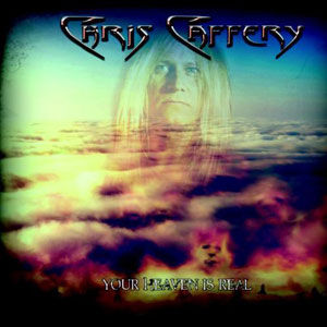 Chris Caffery- Your Heaven Is Real