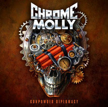 CHROME MOLLY - Gunpowder Diplomacy