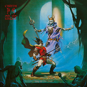 "CIRITH UNGOL - ""King Of The Dead"