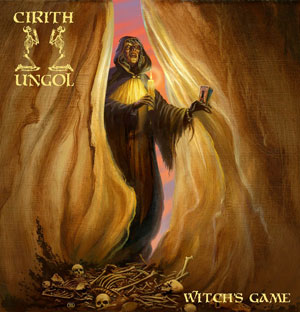 CIRITH UNGOL - Witch´s Game