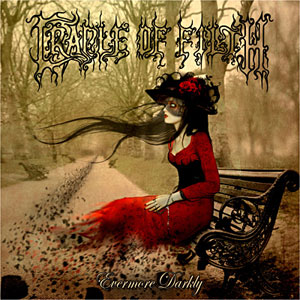CRADLE OF FILTH - Evermore Darkly…