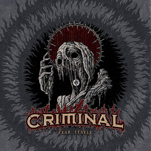 CRIMINAL - Fear Itself
