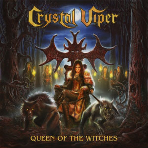 CRYSTAL VIPER  - The Witch Is Back