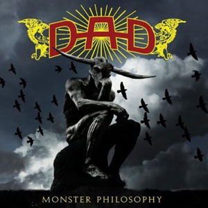 D.A.D - Monster Philosophy