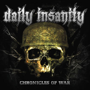 DAILY INSANITY - Chronicles Of War