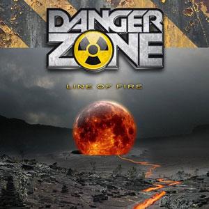 "DANGER ZONE ""Line Of Fire"""