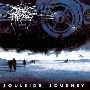 DARKTHRONE  - Soulside Journey
