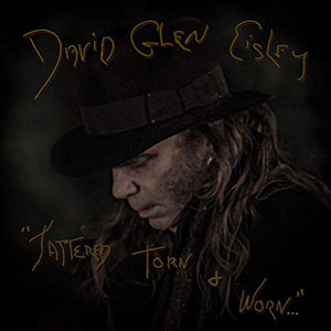 David Glen Eisley - Tattered, Torn And Worn