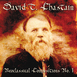 avid T. Chastain - Neoclassical Compositions No. 1