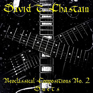 David T. Chastain - Neoclassical Compositions No. 2: Duets