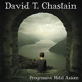 avid T. Chastain - Progressive Metal Axiom