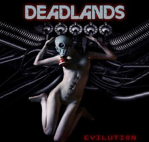 DEADLANDS - Evilution