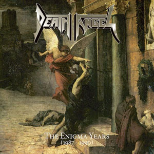 DEATH ANGEL - The Enigma Years 1987-1990