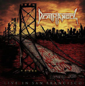 DEATH ANGEL -  The Bay Calls For Blood - Live In San Francisco!