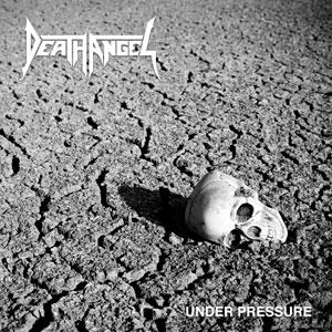 DEATH ANGEL  -  Under Pressure