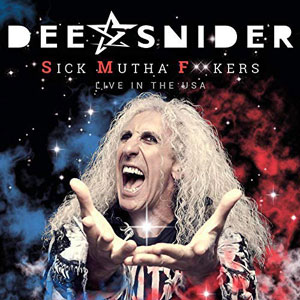 Dee Snider - S.M.F. – Live In The USA