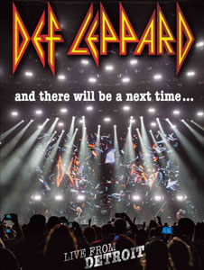 DEF LEPPARD - And There Will Be A Next Time - Live From Detroit