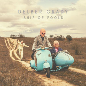 DELBER GRADY - Ship Of Fools