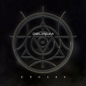 DELIRIUM - Cycles
