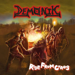 DEMONIK - Rise For Chaos