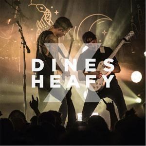 Dines X Heafy
