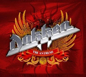 DOKKEN - The Anthems