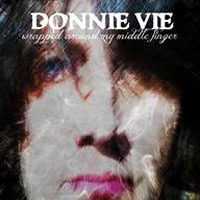 Donnie Vie - 'Wrapped Around My Middle Finger