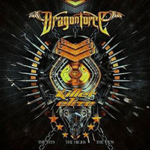 DRAGONFORCE - Killer Elite - The Hits, The Highs, The Vids