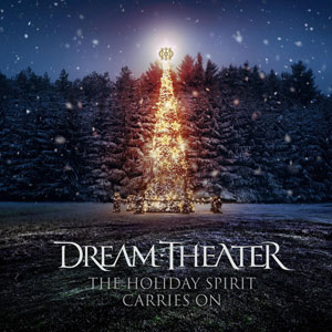 DREAM THEATER -  The Holiday Spirit Carries On