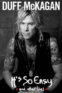 Duff McKagan's - It's So Easy (And Other Lies)