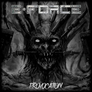 E–FORCE - Provocation