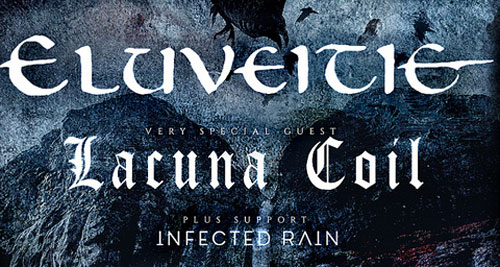 ELUVEITIE y LACUNA COIL + INFECTED RAIN
