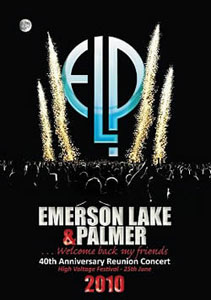 EMERSON, LAKE & PALMER - Emerson, Lake & Palmer's 40th Anniversary Reunion Concert - High Voltage Festiva