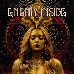 ENEMY INSIDE - Phoenix
