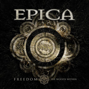 EPICA - Freedom – The Wolves Within