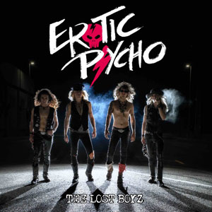 EROTIC PSYCHO - The Lost Boyz