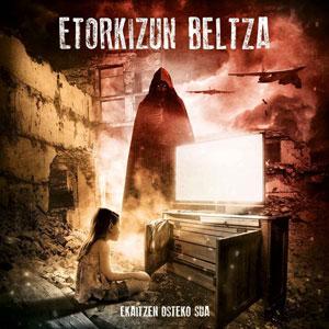 ETORKIZUN BELTZA - Ekaitzen Osteko Sua