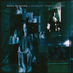 FATES WARNING - A Pleasant Shade Of Grey