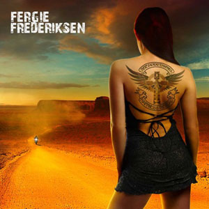 FERGIE FREDERIKSEN - Happiness Is The Road