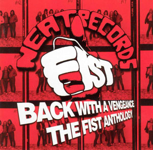 FIST - Back With A Vengeance - The Anthology