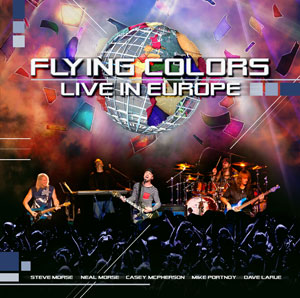 "FLYING COLORS ""Flying Colors- Live In Europe"