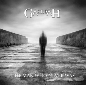 GALEBAH - The Man Who Never Was