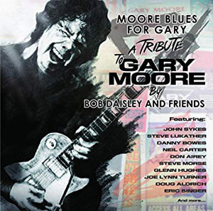 Moore Blues For Gary – A Tribute To Gary Moore