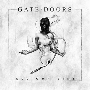 GATE DOORS - All Our Sins