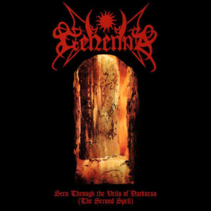 GEHENNAH - Seen Through The Veils Of Darkness (The Second Spell)