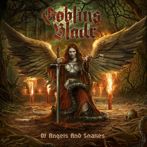 GOBLINS BLADE - Of Angels And Snakes