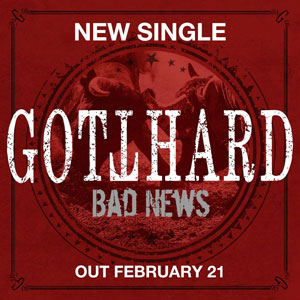 GOTTHARD - Bad News