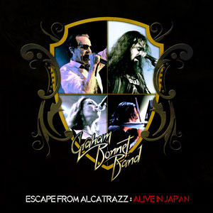 GRAHAM BONNET BAND -  Escape From Alcatrazz: Alive In Japan