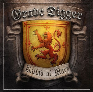GRAVE DIGGER - The Ballad Of Mary 2010